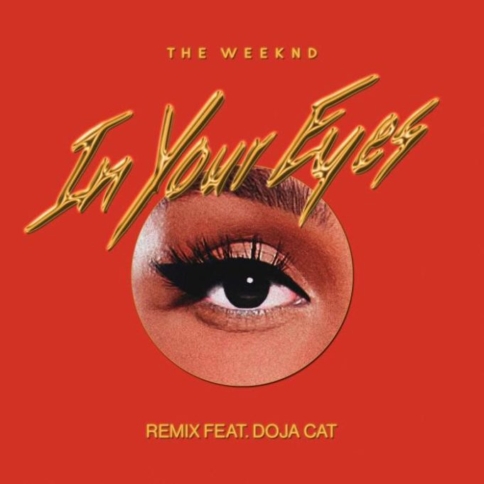 The Weeknd - In Your Eyes (Remix) (feat. Doja Cat)