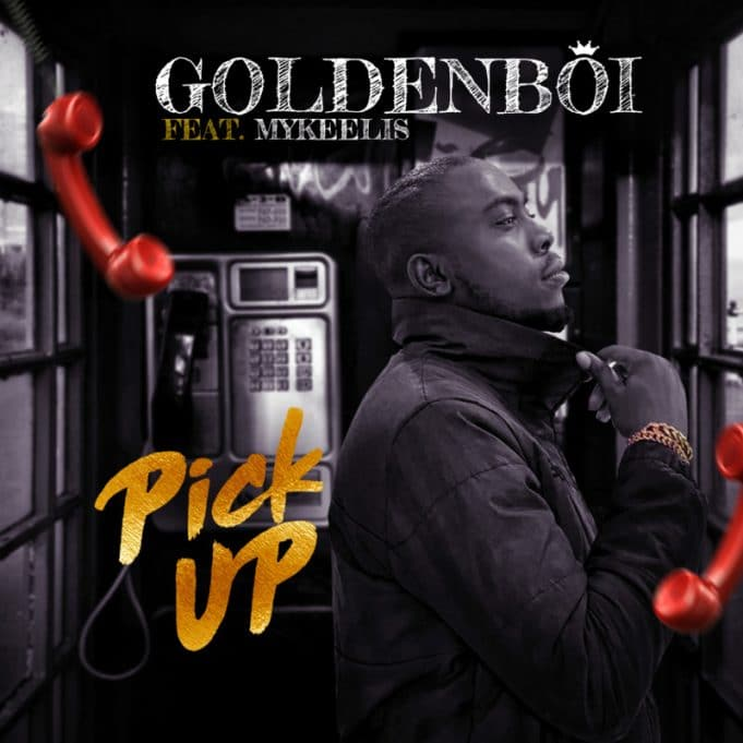 "Golden Boi – ""Pick Up"""