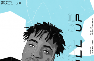 """[Music] Wealth – """"Pull Up"""""""