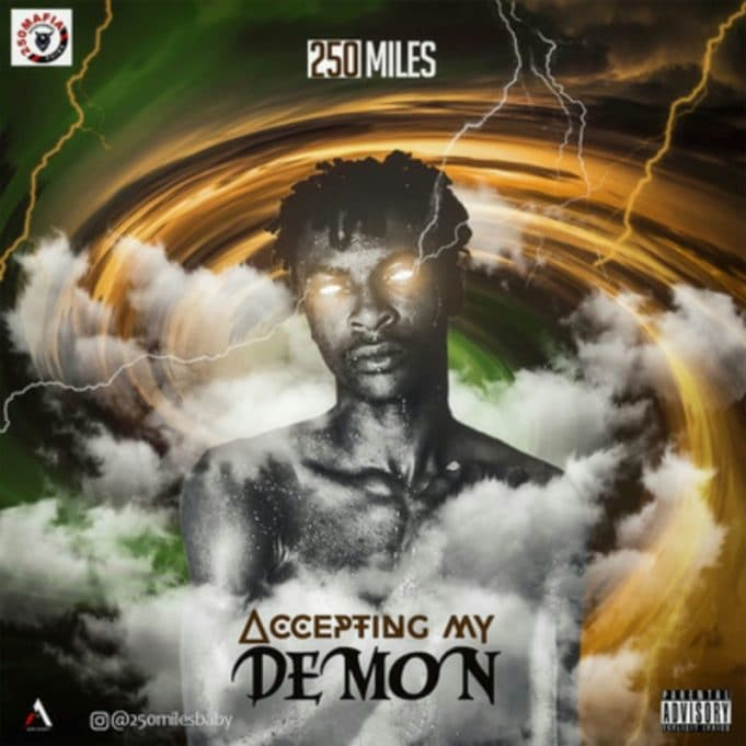 """[Music] 250Miles – """"Accepting My Demon"""""""