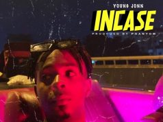 "Young Jonn – ""Incase"""