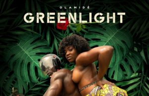 "Olamide – ""Greenlight"" (Prod. by P.Prime)"