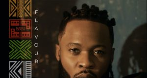 """Flavour – """"Flavour of Africa"""" ft. Fally Ipupa, Tekno, Phyno & More"""