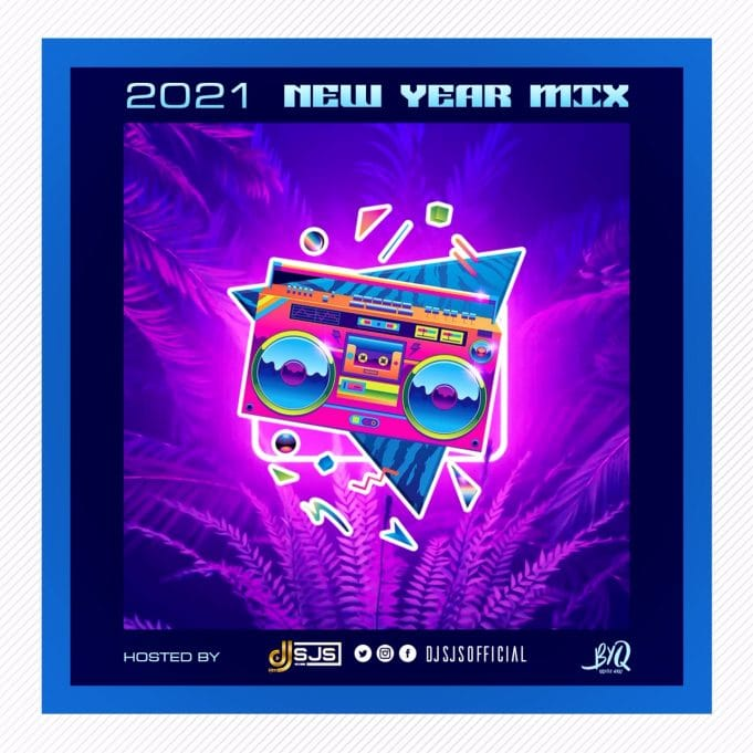 DJ SJS - 2021 New Year Mix
