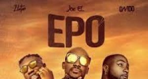 Joe El Amadi ft Davido & Zlatan – Epo
